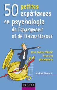 50 petites expériences en psychologie de l'épargnant et de l'investisseur