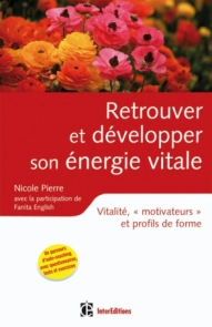 Retrouver et développer son énergie vitale