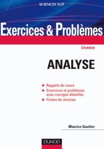 Exercices et problèmes d'analyse