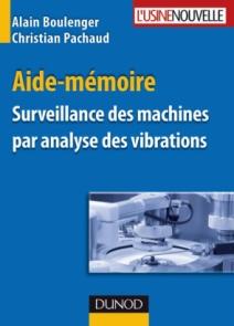 Aide-mémoire Surveillance des machines par analyse des vibrations