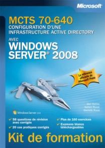MCTS 70-640 - Configuration d'une infrastructure Active Directory avec Windows Server 2008