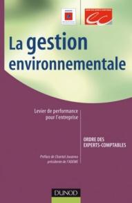 La gestion environnementale : levier de performance pour l'entreprise