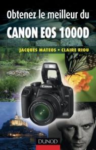 Obtenez le meilleur du Canon EOS 1000D