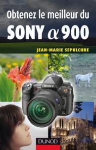 Obtenez le meilleur du Sony Alpha 900