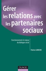 Gérer les relations avec les partenaires sociaux
