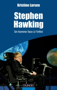 Stephen Hawking - Un homme face à l'infini