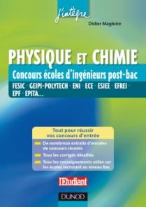 Physique et Chimie Concours écoles d'ingénieurs post-Bac