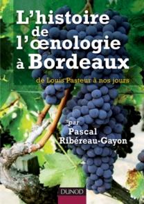L'histoire de l'oenologie à Bordeaux par Pascal Ribéreau-Gayon