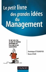 Le petit livre des grandes idées du Management