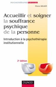 Accueillir et soigner la souffrance psychique de la personne