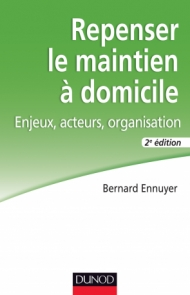 Repenser le maintien à domicile