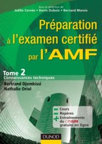 Préparation à l'examen certifié par l'AMF. T2 : Connaissances techniques