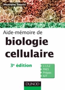 Aide-mémoire de biologie cellulaire