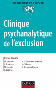 Clinique psychanalytique de l'exclusion