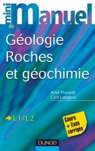 Mini manuel de géologie - Roches et Géochimie