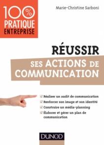 Réussir ses actions de communication