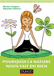 Pourquoi la nature nous fait du bien