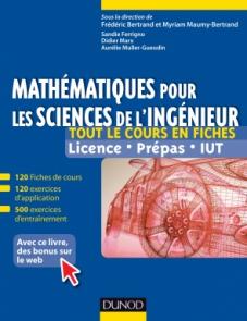 Mathématiques pour les sciences de l'ingénieur - Tout le cours en fiches