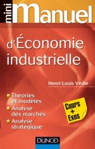 Mini Manuel d'économie industrielle