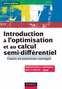 Introduction à l'optimisation et au calcul semi-différentiel