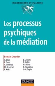 Les processus psychiques de la médiation