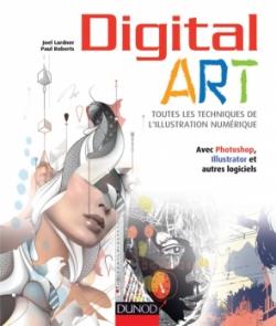 Digital Art : toutes les techniques de l'illustration numérique