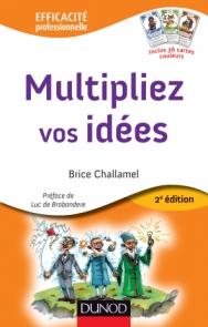 Multipliez vos idées