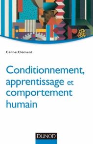 Conditionnement, apprentissage et comportement humain