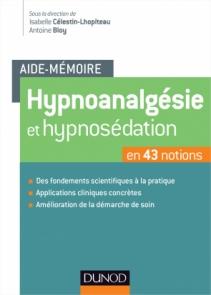 Aide-mémoire - Hypnoanalgésie et hypnosédation
