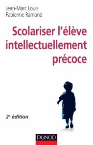 Scolariser l'élève intellectuellement précoce