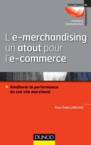 L'e-merchandising un atout pour l'e-commerce