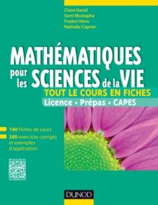 Mathématiques pour les sciences de la vie - Tout le cours en fiches