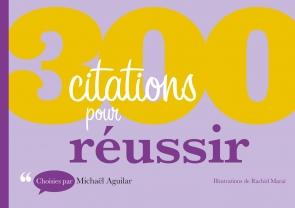 300 citations pour Réussir