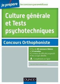 Culture générale et Tests psychotechniques - Concours Orthophoniste