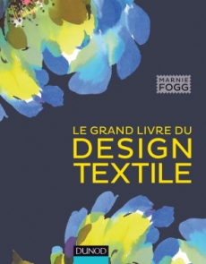 Le grand livre du design textile