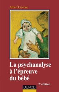 La psychanalyse à l'épreuve du bébé