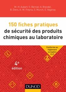 150 fiches pratiques de sécurité des produits chimiques au laboratoire