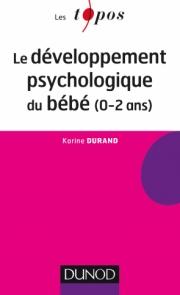Le développement psychologique du bébé (0-2 ans)