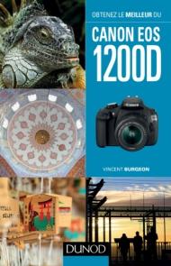 Obtenez le meilleur du Canon EOS 1200D