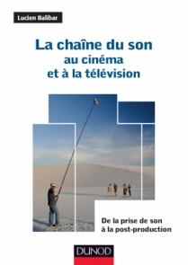La chaîne du son au cinéma et à la télévision