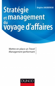 Stratégie et management du voyage d'affaires