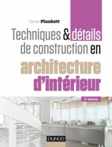 Techniques et détails de construction en architecture d'intérieur