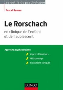 Le Rorschach en clinique de l'enfant et de l'adolescent. Approche psychanalytique
