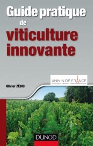 Guide pratique de viticulture innovante