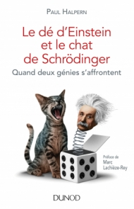 Le dé d'Einstein et le chat de Schrödinger