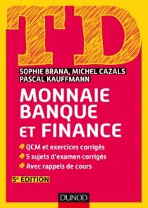 TD Monnaie, banque et finance
