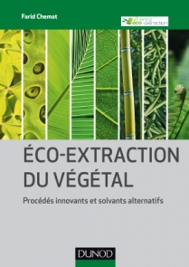 Eco-extraction du végétal
