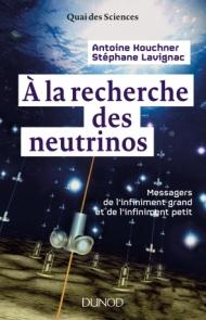 À la recherche des neutrinos
