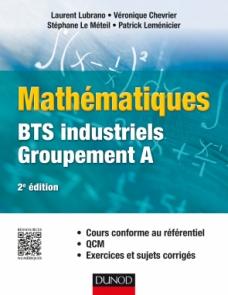 Mathématiques - BTS industriels - Groupement A