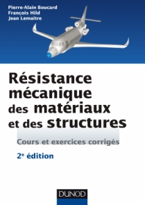 Résistance mécanique des matériaux et des structures